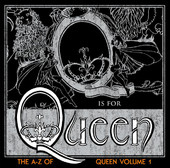 Queen | Q Is for Queen - The a-Z of Queen, Vol. 1